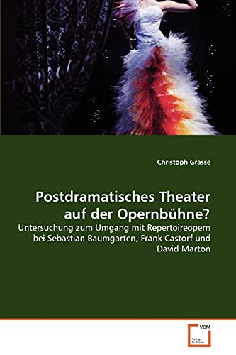 9783639204223: Postdramatisches Theater auf der Opernbühne?