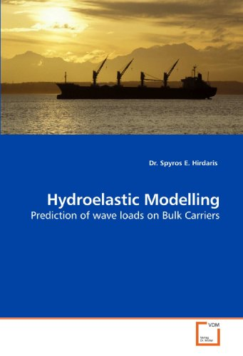 9783639204681: Hydroelastic Modelling: Prediction of wave loads on Bulk Carriers