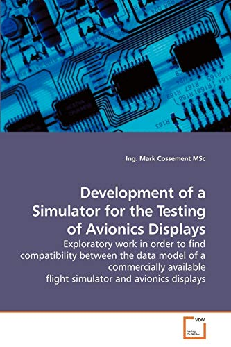 Development of a Simulator for the Testing of Avionics Displays: Exploratory work in order to find ...