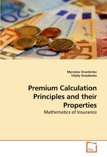 9783639205091: Premium Calculation Principles and their Properties