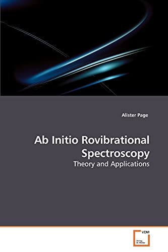 AB Initio Rovibrational Spectroscopy: Alister Page