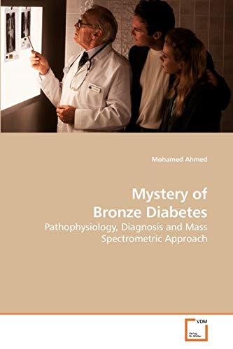Mystery of Bronze Diabetes: Mohamed Ahmed