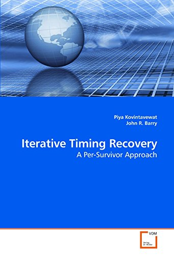 9783639205633: Iterative Timing Recovery: A Per-Survivor Approach