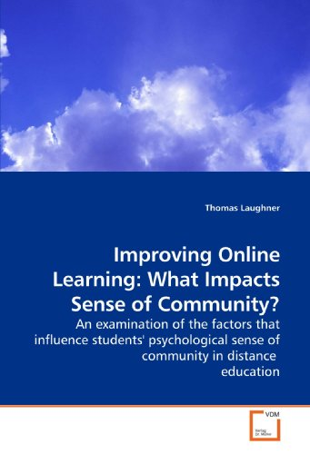 Improving Online Learning: What Impacts Sense of: Laughner, Thomas