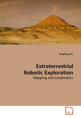 9783639205855: Extraterrestrial Robotic Exploration: Mapping and Localization