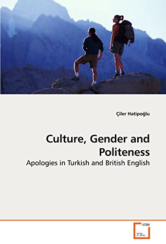 9783639205879: Culture, Gender and Politeness: Apologies in Turkish and British English