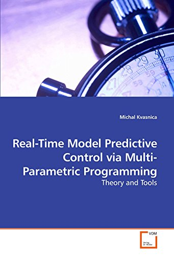 9783639206449: Real-Time Model Predictive Control via Multi-Parametric Programming: Theory and Tools