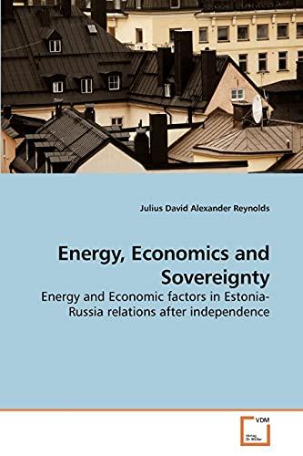 Energy, Economics and Sovereignty: Julius David Alexander Reynolds