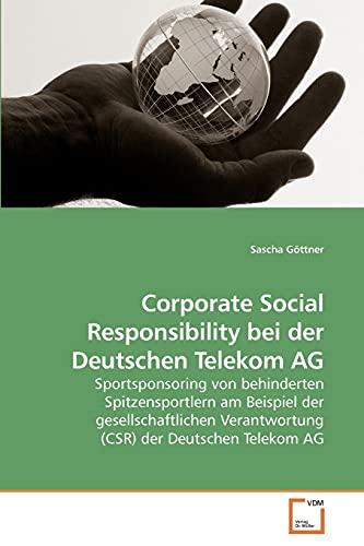 Corporate Social Responsibility bei der Deutschen Telekom AG Sportsponsoring von behinderten ...