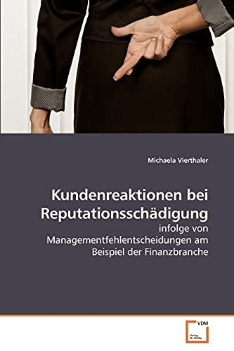 Kundenreaktionen Bei Reputationsschdigung: Michaela Vierthaler