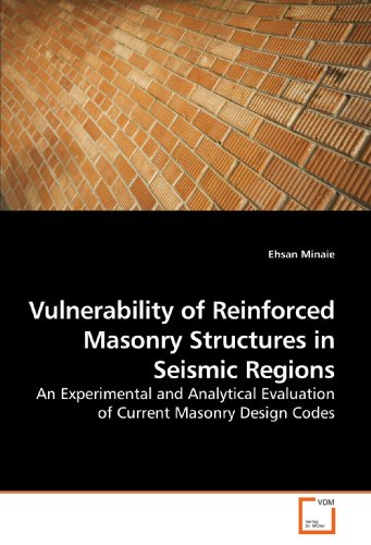 9783639213171: Vulnerability of Reinforced Masonry Structures in Seismic Regions: An Experimental and Analytical Evaluation of Current Masonry Design Codes