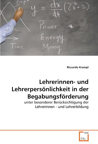 9783639213362: Lehrerinnen- und Lehrerpersönlichkeit in der Begabungsförderung: unter besonderer Berücksichtigung der Lehrerinnen - und Lehrerbildung