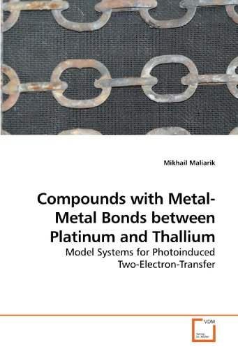 Compounds with Metal-Metal Bonds between Platinum and Thallium: Model Systems for Photoinduced ...