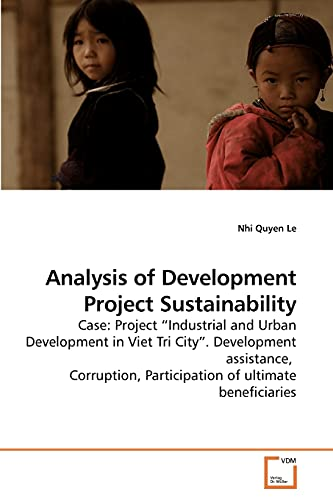 Analysis of Development Project Sustainability: Case: Project ?Industrial and Urban Development in ...
