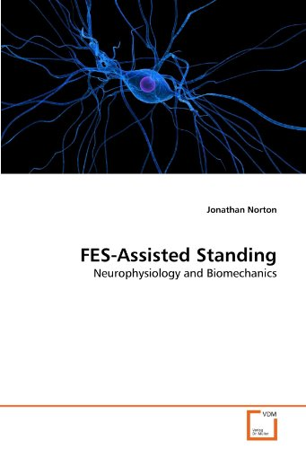 9783639214383: FES-Assisted Standing: Neurophysiology and Biomechanics