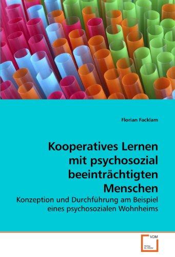 Kooperatives Lernen mit psychosozial beeinträchtigten Menschen: Florian Facklam