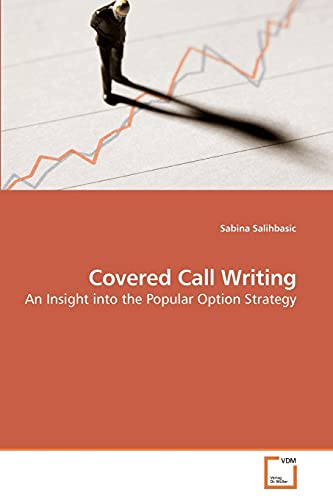 9783639215496: Covered Call Writing