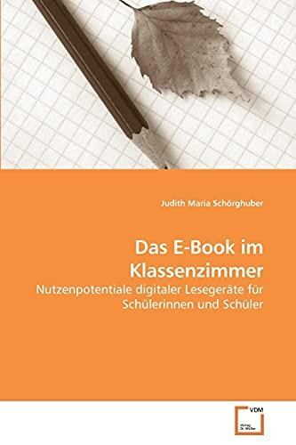 Das E-Book im Klassenzimmer: Judith Maria Schörghuber