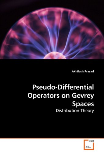 9783639218121: Pseudo-Differential Operators on Gevrey Spaces: Distribution Theory
