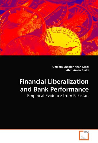 9783639218220: Financial Liberalization and Bank Performance: Empirical Evidence from Pakistan