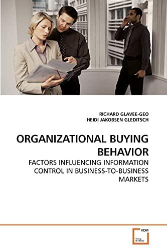 Organizational Buying Behavior: RICHARD GLAVEE-GEO