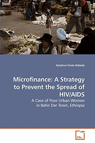 Microfinance: A Strategy to Prevent the Spread
