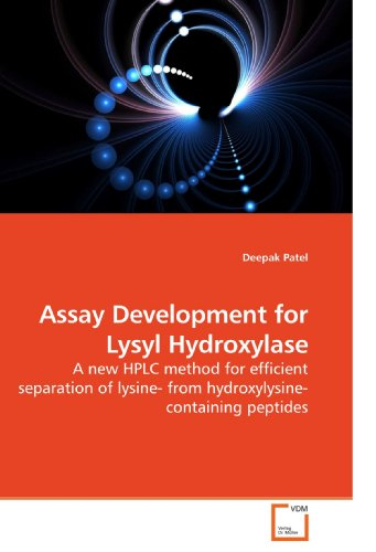 Assay Development for Lysyl Hydroxylase: A new HPLC method for efficient separation of lysine- from...
