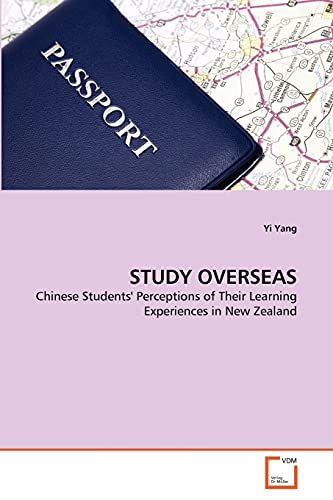 9783639222654: STUDY OVERSEAS: Chinese Students' Perceptions of Their Learning Experiences in New Zealand