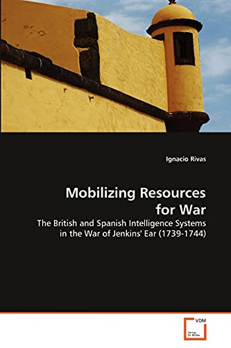 Mobilizing Resources for War: Ignacio Rivas