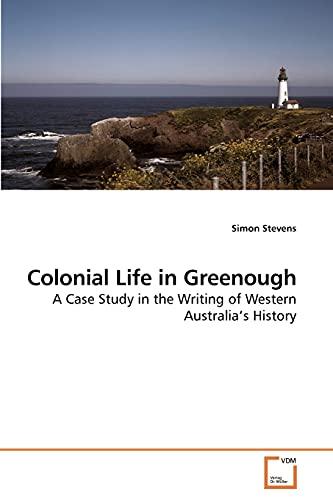 Colonial Life in Greenough: Simon Stevens