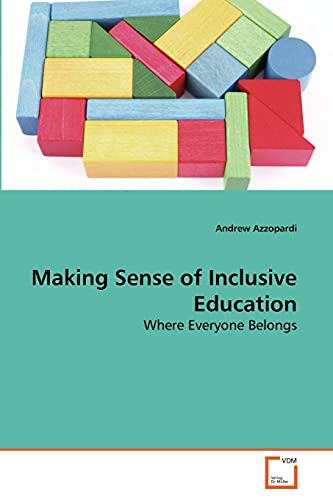 Making Sense of Inclusive Education (Paperback): Andrew Azzopardi