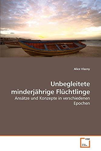 9783639224542: Unbegleitete minderj�hrige Fl�chtlinge