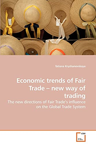 Economic Trends of Fair Trade - New Way of Trading: Tatiana Kryzhanovskaya