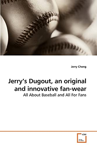 Jerry?s Dugout, an original and innovative fan-wear: All About Baseball and All For Fans: Jerry ...