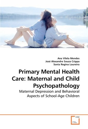 Primary Mental Health Care: Maternal and Child: Vilela Mendes, Ana