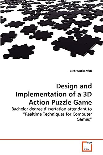 Design and Implementation of a 3D Action Puzzle Game: Falco Wockenfu