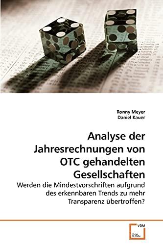 Analyse der Jahresrechnungen von OTC gehandelten Gesellschaften: Ronny Meyer