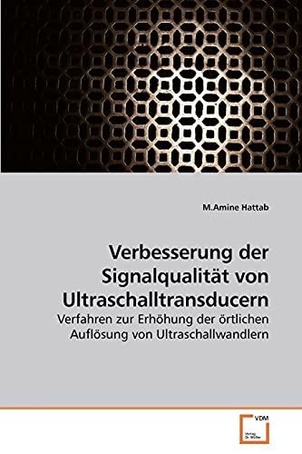 Verbesserung Der Signalqualitt Von Ultraschalltransducern: M. Amine Hattab