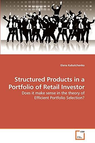 Structured Products in a Portfolio of Retail Investor: Elena Kabatchenko