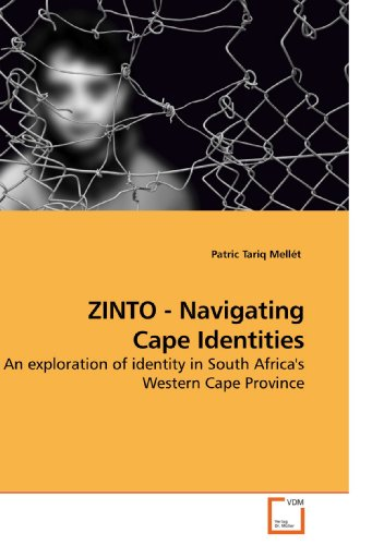 9783639233070: ZINTO - Navigating Cape Identities: An exploration of identity in South Africa's Western Cape Province