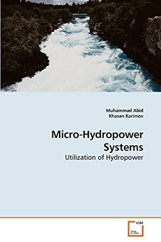Micro-Hydropower Systems: Abid, Muhammad /