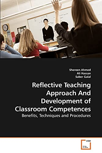 Reflective Teaching Approach And Development of Classroom Competences: Benefits, Techniques and ...