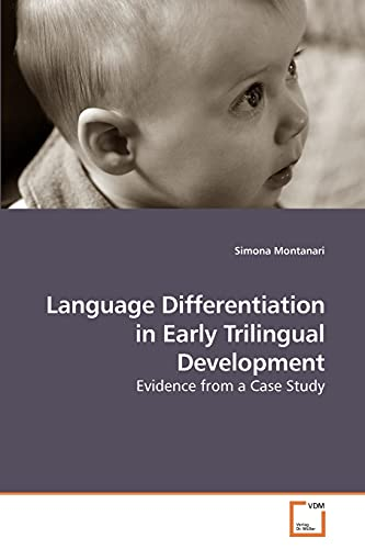 9783639236187: Language Differentiation in Early Trilingual Development: Evidence from a Case Study