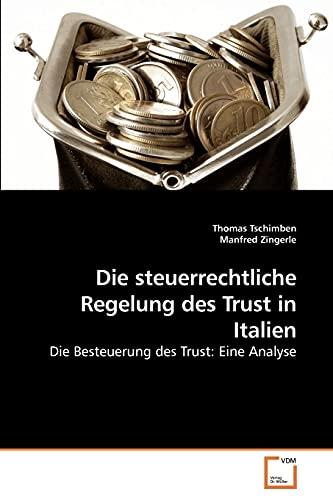9783639237795: Die steuerrechtliche Regelung des Trust in Italien: Die Besteuerung des Trust: Eine Analyse