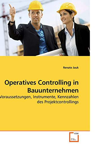 Bauunternehmen Mannheim operatives controlling in bauunternehmen by jauk renate