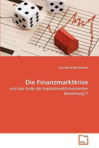 Die Finanzmarktkrise: Eva Maria Buschmann