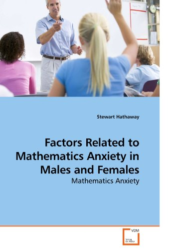 9783639239683: Factors Related to Mathematics Anxiety in Males and Females: Mathematics Anxiety
