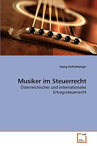 Musiker im Steuerrecht: Georg Seifridsberger