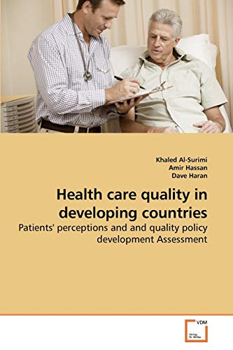 Health Care Quality in Developing Countries: Khaled Al-Surimi
