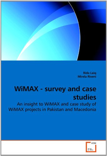9783639241730: WiMAX - survey and case studies: An insight to WiMAX and case study of WiMAX projects in Pakistan and Macedonia